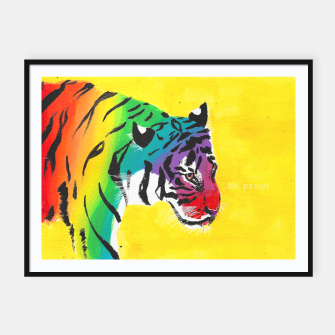 Miniatur Be proud, Tiger, jungle cat Framed poster, Live Heroes