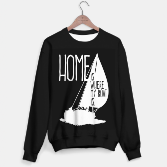 Home Is Where My Boat Is Sweatshirt regulär thumbnail image