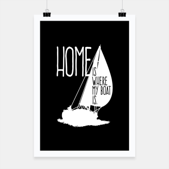 Home Is Where My Boat Is Plakat thumbnail image
