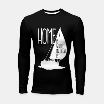 Home Is Where My Boat Is Longsleeve rashguard thumbnail image