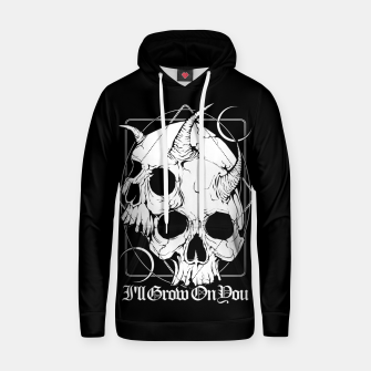 Thumbnail image of I'll grow on you Hoodie, Live Heroes