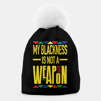 Thumbnail image of My Blackness Beanie, Live Heroes