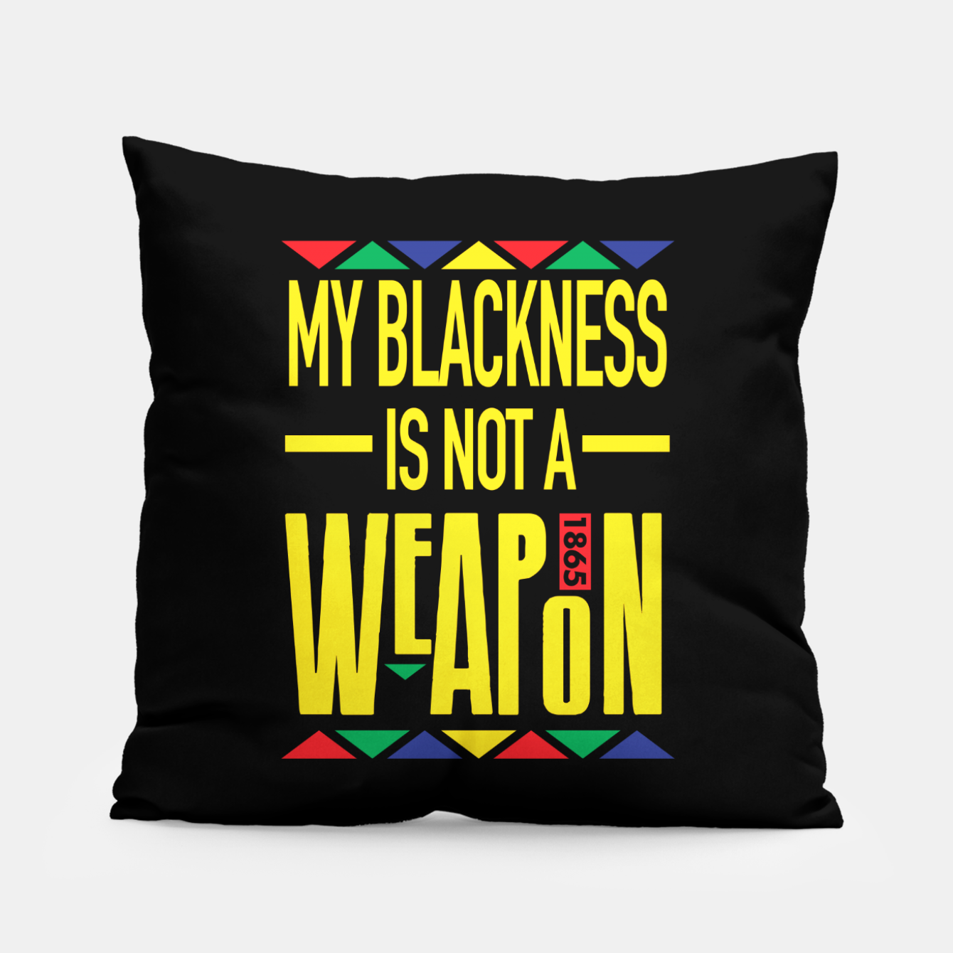 Image of My Blackness Pillow - Live Heroes