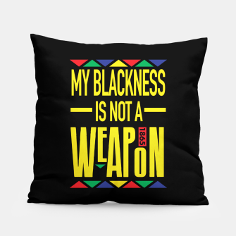 My Blackness Pillow thumbnail image
