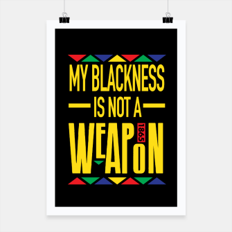 Thumbnail image of My Blackness Poster, Live Heroes
