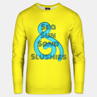 Thumbnail image of Sea Sun Sand & Slushies (Yellow) Unisex sweater, Live Heroes