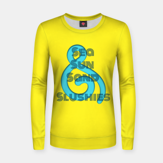 Thumbnail image of Sea Sun Sand & Slushies (Yellow) Women sweater, Live Heroes