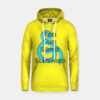 Thumbnail image of Sea Sun Sand & Slushies (Yellow) Hoodie, Live Heroes