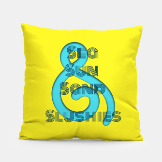 Thumbnail image of Sea Sun Sand & Slushies (Yellow) Pillow, Live Heroes