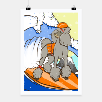 Miniature de image de Dog on a surfboard Poster, Live Heroes