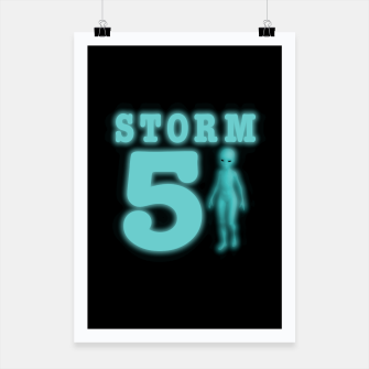 Thumbnail image of Storm Area 51 Bright Aqua Blue Alien Poster, Live Heroes