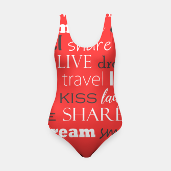 Thumbnail image of Live, love, laugh, dream, share, travel, kiss, smile Swimsuit, Live Heroes