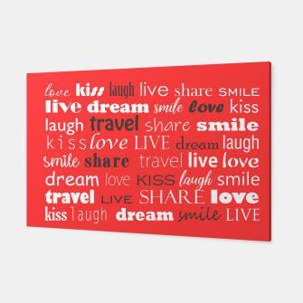 Live, love, laugh, dream, share, travel, kiss, smile Canvas miniature