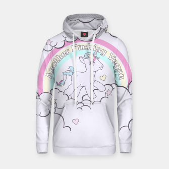 Thumbnail image of Another Fucking Vegan Hoodie, Live Heroes