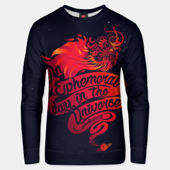 Thumbnail image of An Ephemeral Day In The Universe v2 by #Bizzartino Unisex sweater, Live Heroes