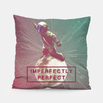 Miniatur Imperfectly Perfect Pillow, Live Heroes