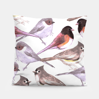 Miniatur Wild titmouses bushtits and juncos in watercolor Pillow, Live Heroes