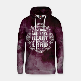 Miniatur Be strong and take Heart Hoodie, Live Heroes