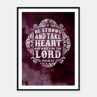Miniatur Be strong and take Heart – Framed poster, Live Heroes