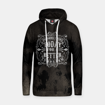 Thumbnail image of Do something today – Hoodie, Live Heroes