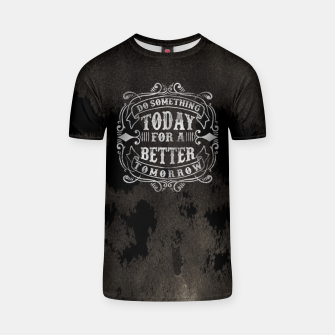 Thumbnail image of Do something today – T-shirt, Live Heroes