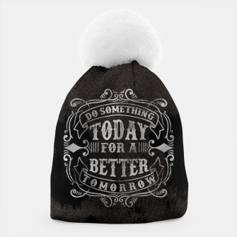 Thumbnail image of Do something today – Beanie, Live Heroes