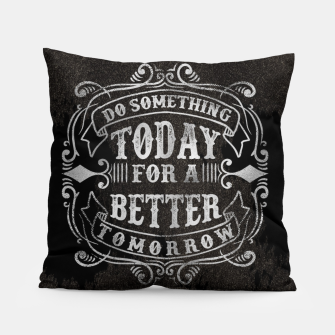 Thumbnail image of Do something today – Pillow, Live Heroes