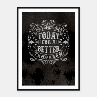 Thumbnail image of Do something today – Framed poster, Live Heroes