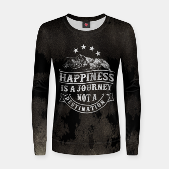 Thumbnail image of Happiness is a Journey –  Women sweater, Live Heroes