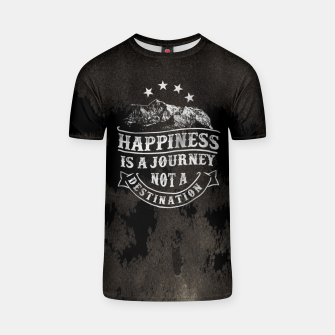 Thumbnail image of Happiness is a Journey –  T-shirt, Live Heroes