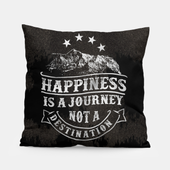 Thumbnail image of Happiness is a Journey –  Pillow, Live Heroes