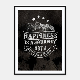 Miniatur Happiness is a Journey –  Framed poster, Live Heroes