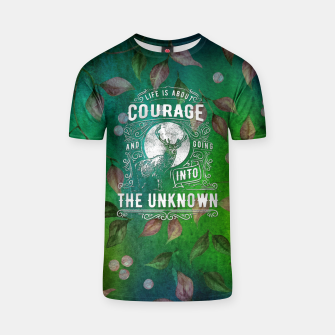 Miniaturka Life is about Courage –  T-shirt, Live Heroes