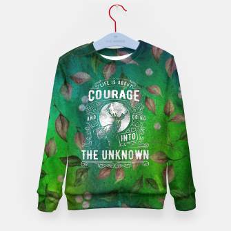 Miniaturka Life is about Courage –  Kid's sweater, Live Heroes
