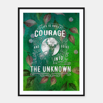 Miniaturka Life is about Courage –  Framed poster, Live Heroes