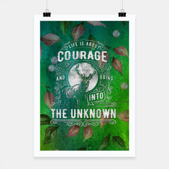 Miniaturka Life is about Courage –  Poster, Live Heroes