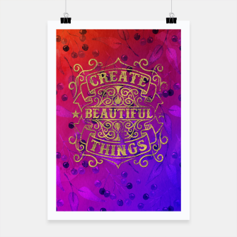 Thumbnail image of Create Beautiful Things –  Poster, Live Heroes