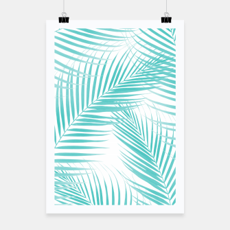 Thumbnail image of Soft Turquoise Palm Leaves Dream - Cali Summer Vibes #2 #tropical #decor #art  Plakat, Live Heroes