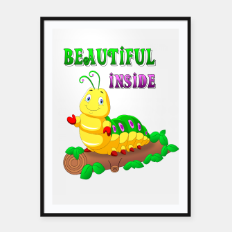 Miniaturka beautiful inside - Pretty caterpillar - butterfly Plakat mit rahmen, Live Heroes