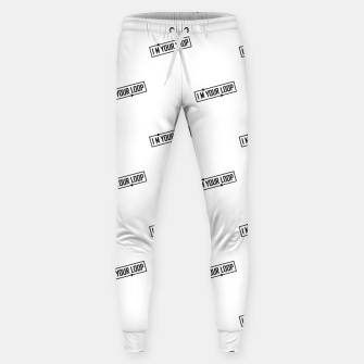 Thumbnail image of I Am Your Loop Typographic Design Sweatpants, Live Heroes