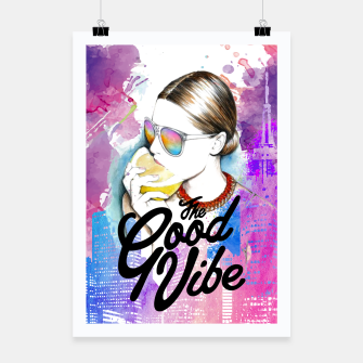 Thumbnail image of Good Vibe Poster, Live Heroes
