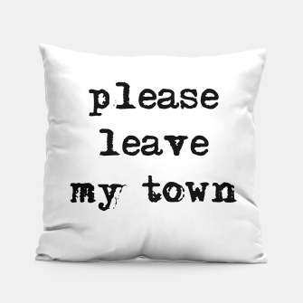 Thumbnail image of please leave my town Kissen, Live Heroes