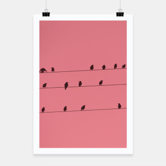 Thumbnail image of Birds and wires Poster, Live Heroes
