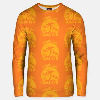 Living On Island Time Palm Trees And Sunset Unisex sweater Bild der Miniatur