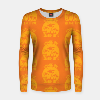 Living On Island Time Palm Trees And Sunset Women sweater Bild der Miniatur