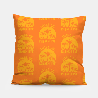 Living On Island Time Palm Trees And Sunset Pillow thumbnail image