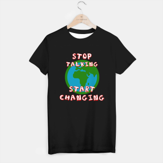 Thumbnail image of Friday For Future Shirt - Stop Talking Start Changing - Demo T-Shirt - Klimawandel T-Shirt regulär, Live Heroes