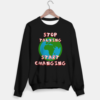 Thumbnail image of Friday For Future Shirt - Stop Talking Start Changing - Demo T-Shirt - Klimawandel Sweatshirt regulär, Live Heroes