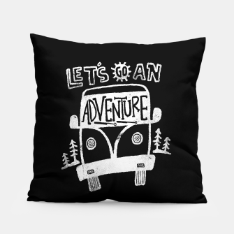 Miniatur Let's Go an Adventure Pillow, Live Heroes