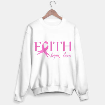 Thumbnail image of Faith,hope, love- Pink ribbon to symbolize breast cancer awareness Sweater regular, Live Heroes